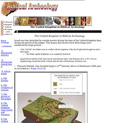 8 - The Unified Kingdom in Biblical Archeology, the Kingdom of Saul, David and Solomon