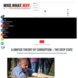 A Unified Theory of Corruption - The Deep State