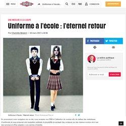 Libération - Uniforme à l'école : l'éternel retour