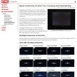 Black Uniformity of 2014 TVs: Clouding and Flashlighting