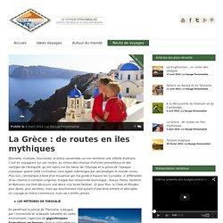 Uniktour » La Grèce : de routes en îles mythiques