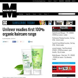 Unilever readies first 100% organic haircare range