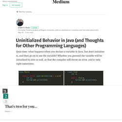 Uninitialized Behavior in Java (and Thoughts for Other Programming Languages)