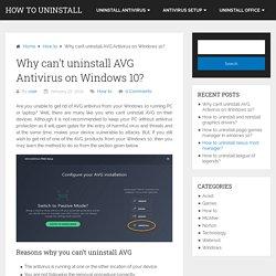 Why can't uninstall AVG Antivirus on Windows 10?