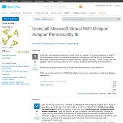 Uninstall Microsoft Virtual WiFi Miniport Adapter Permanantly
