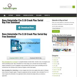 Revo Uninstaller Pro 3.1.8 Crack Plus Serial Key Free Download