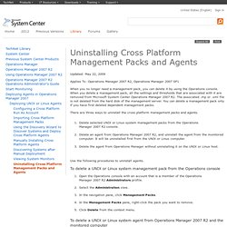 Uninstalling Cross Platform Management Packs and Agents