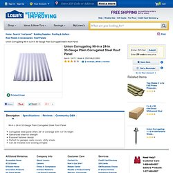 Shop Union Corrugating 96-in x 24-in 33-Gauge Plain Corrugated Steel Roof Panel at Lowes