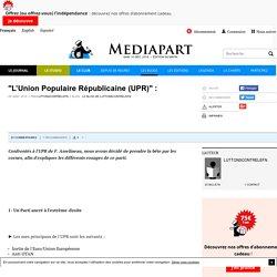 """""""L'Union Populaire Républicaine (UPR)"""" :"""