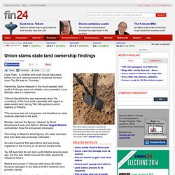 Union slams state land ownership findings