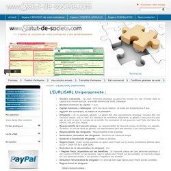 L'EURL/SARL unipersonnelle: fiche pratique et descriptive de d'une société EURL/SARL unipersonnelle.