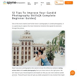 12 Unique & Great Tips For Better Candid Photography - Spyne