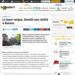 Le loyer unique, bientôt une réalité à Rennes