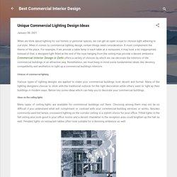 Unique Commercial Lighting Design Ideas