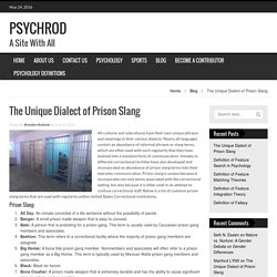 The Unique Dialect of Prison Slang - PSYCHROD