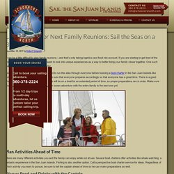 Unique Ideas for Next Family Reunions: Sail the Seas on a Boat Charter