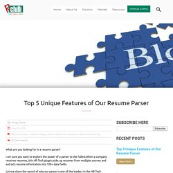 Top 5 Unique Features of Our Resume Parser