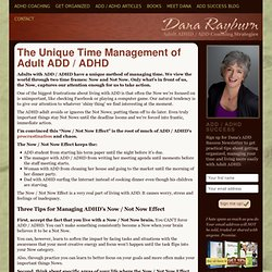 The Unique Time Management of Adult ADD / ADHD - Dana Rayburn