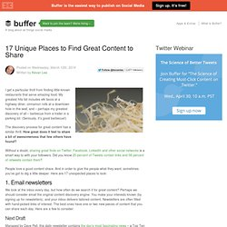 17 Unique Places to Find Great Content to Share