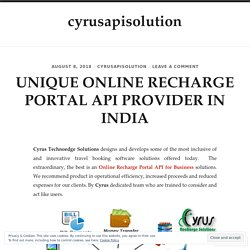 UNIQUE ONLINE RECHARGE PORTAL API PROVIDER IN INDIA