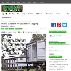 Unique & Modern 160 Square Foot Shipping Container Home