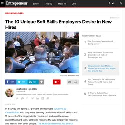 The 10 Unique Soft Skills Employers Desire in New Hires
