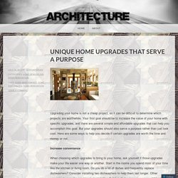 Unique Home Upgrades that Serve a Purpose