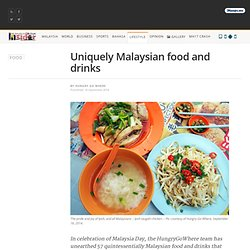 Uniquely Malaysian food and drinks