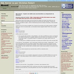 SQL Server : Copier une table avec ses données ou uniquement sa structure , SQL Server vu par Christian Robert