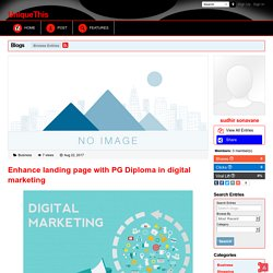 UniqueThis - Blog View - Enhance landing page with PG Diploma in digital marketing