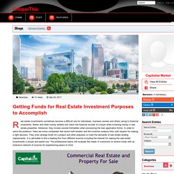 Getting Funds for Real Estate Investment Purposes to Accomplish