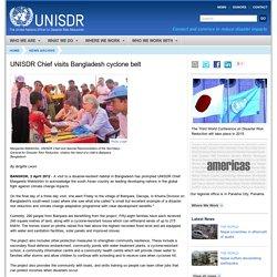UNISDR Chief visits Bangladesh cyclone belt