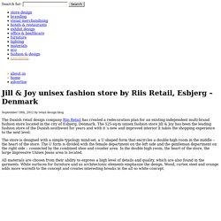 Jill & Joy unisex fashion store by Riis Retail, Esbjerg – Denmark