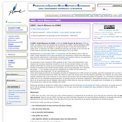 UREC : Unité REseaux du CNRS