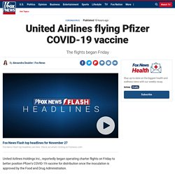United Airlines flying Pfizer COVID-19 vaccine