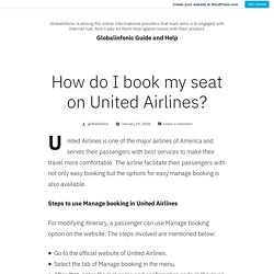 How do I book my seat on United Airlines? – Globalinfonic Guide and Help