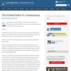 The United Order Vs. Communism – J. Reuben Clark Jr. - Latter-day Conservative