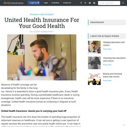 United Health Insurance For Your Good Health