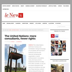 The United Nations: more consultants, fewer rights