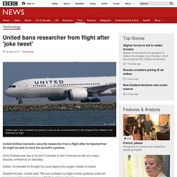 United bans researcher from flight after 'joke tweet'