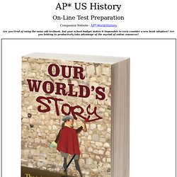 AP* United States History - Key Terms, Outlines, Sample Tests