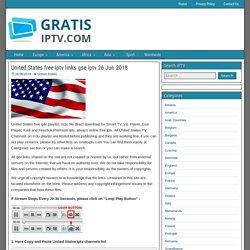 United States free iptv links gse iptv 26 Jun 2018 - GratisIPTV