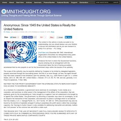 Since 1945 the United States is Really the United Nations