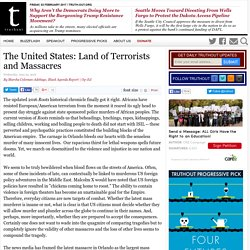 The United States: Land of Terrorists and Massacres