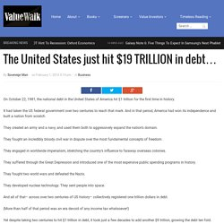 The United States just hit $19 TRILLION in debt… - ValueWalk