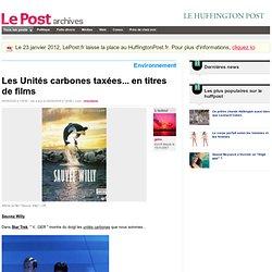 Les Unités carbones taxées... en titres de films - geka sur LePo