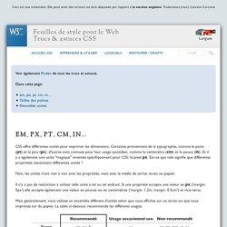 Unités CSS: em, px, pt, cm, in…