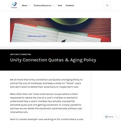 Unity Connection Quotas & Aging Policy