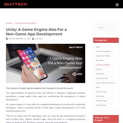 Unity: A Game Engine Also For a Non-Game App Development