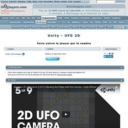 Unity - UFO 2D - Faire suivre le joueur par la caméra